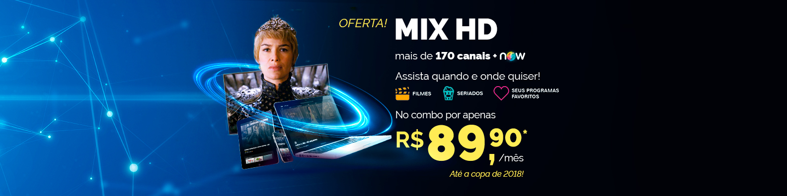 NET MIX HD no combo por R$129,90*